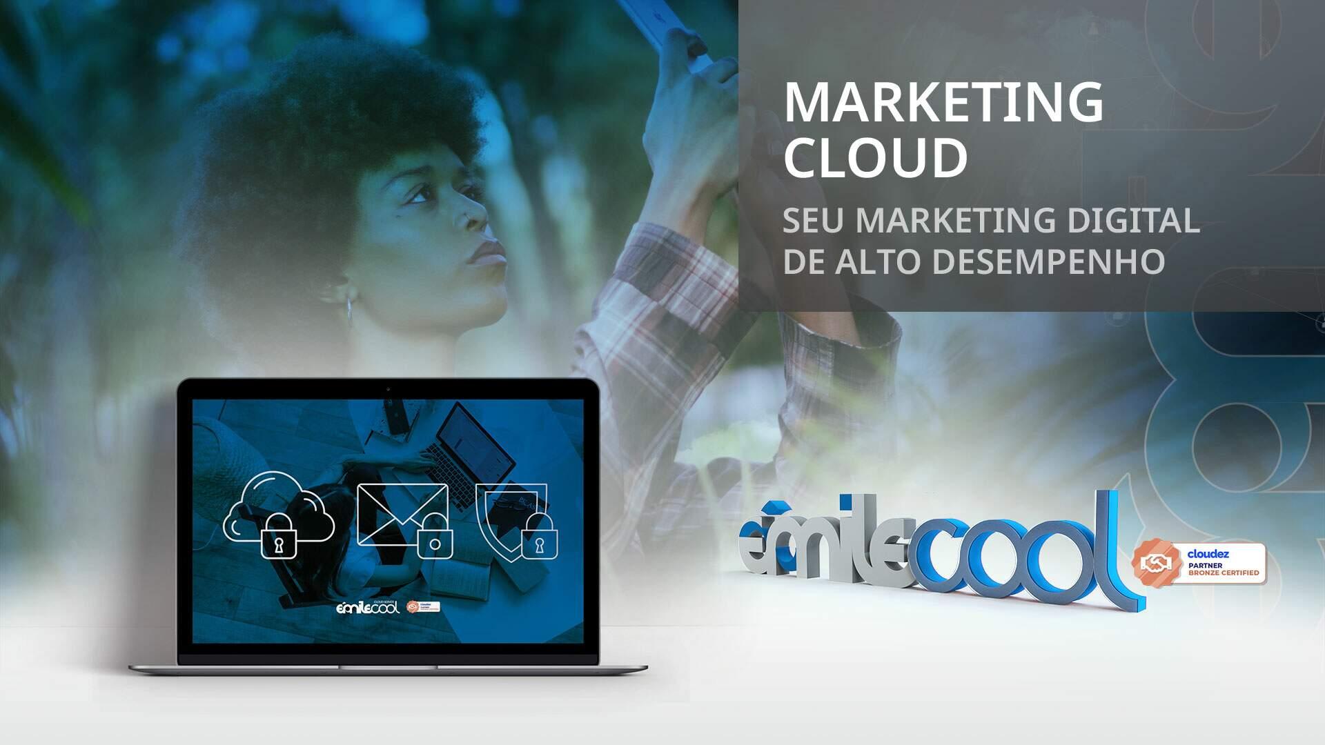 Marketing Cloud: alto desempenho em aplicações para marketing digital